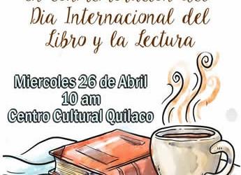 La Ilustre Municipalidad de Quilaco invita a la celebración del día internacional del Libro y la Lectura, el cual se...